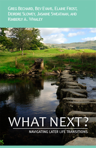 What Next? Navigating Later Life Transitions